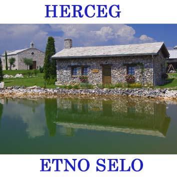 Herceg Etno Selo Međugorje